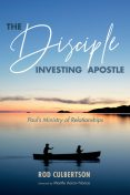 The Disciple Investing Apostle, Rod Culbertson
