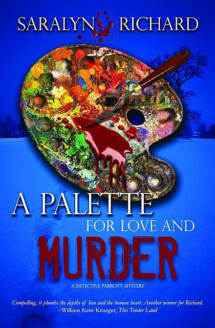 A Palette for Love and Murder, Saralyn Richard