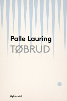 Tøbrud, Palle Lauring