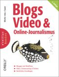 Blogs, Video & Online-Journalismus, Moritz Sauer