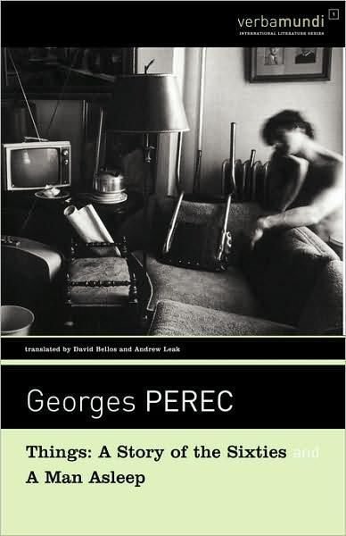 Things and A Man Asleep, Georges Perec