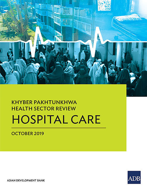 Khyber Pakhtunkhwa Health Sector Review, Asian Development Bank