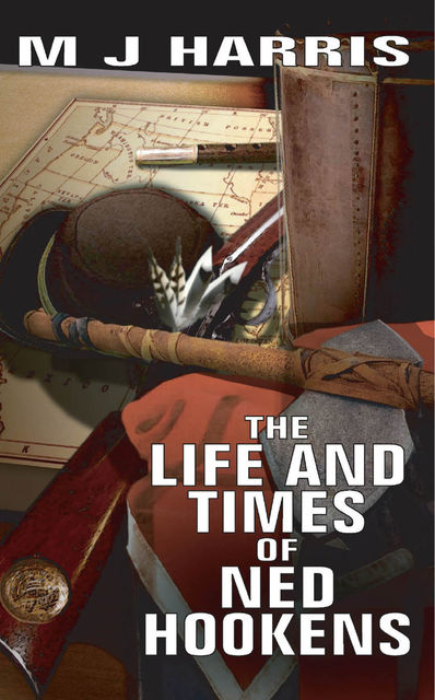 The Life and Times of Ned Hookens, M.J.Harris