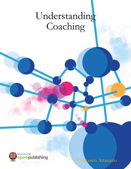 Understanding Coaching, Francesco Attanasio