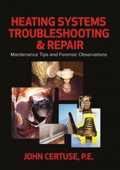 Heating Systems Troubleshooting & Repair, John Certuse