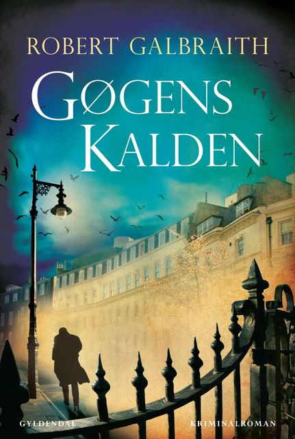 Gøgens kalden, Robert Galbraith