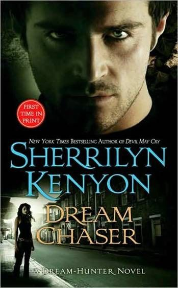 Dream Chaser, Sherrilyn Kenyon