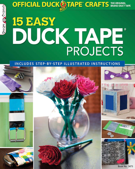 Official Duck Tape Craft Book, Choly Knight