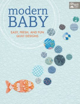 Modern Baby, That Patchwork Place