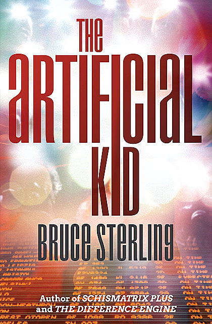 The Artificial Kid, Bruce Sterling