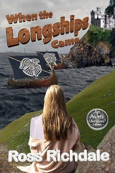When the Longships Came, Ross Richdale