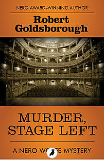 Murder, Stage Left, Robert Goldsborough