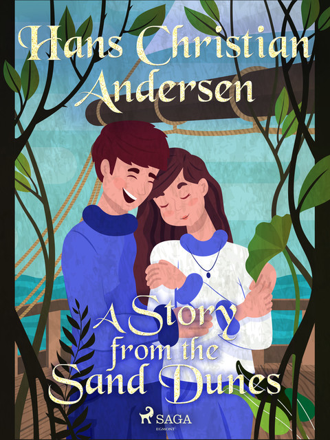 A Story from the Sand Dunes, Hans Christian Andersen