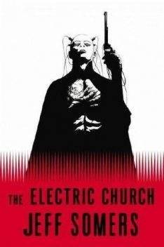 Electric Church, Jeff Somers
