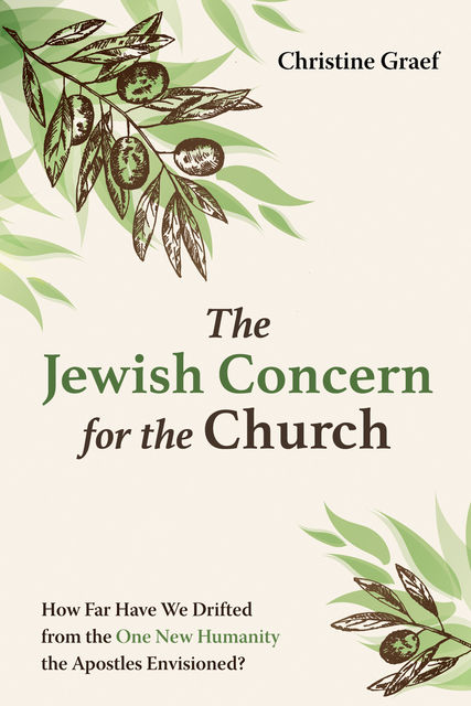 The Jewish Concern for the Church, Christine Graef