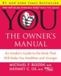 The Owner's Manual Diet, Mehmet Öz, Michael F. Roizen