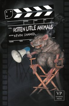 Rotten Little Animals, Kevin Shamel