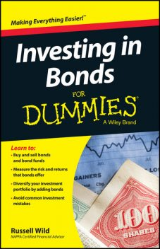 Investing in Bonds For Dummies, Russell Wild