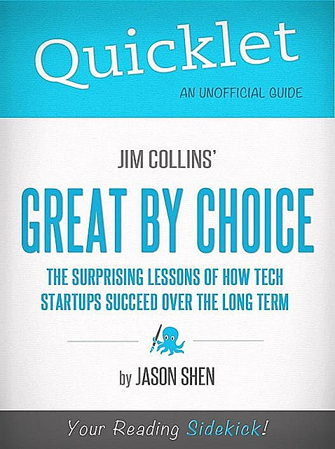 Quicklet on Jim Collins' Great By Choice, Jason Shen