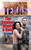 The Cowboy Wants a Baby, Jo Leigh