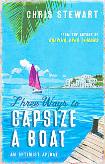 Three Ways to Capsize a Boat, Chris Stewart