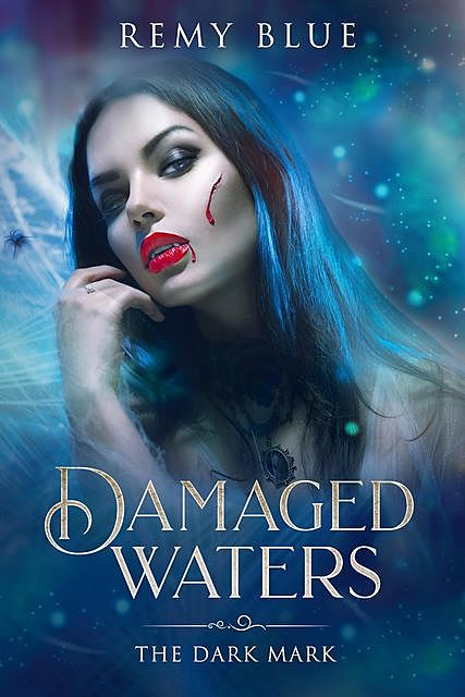 Damaged Waters: The Dark Mark, Remy Blue