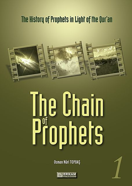 The Chain Of Prophets – 1, Osman Nuri Topbaş