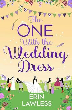 The One with the Wedding Dress, Erin Lawless