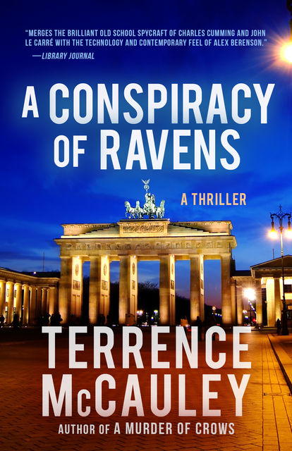 A Conspiracy of Ravens, Terrence McCauley