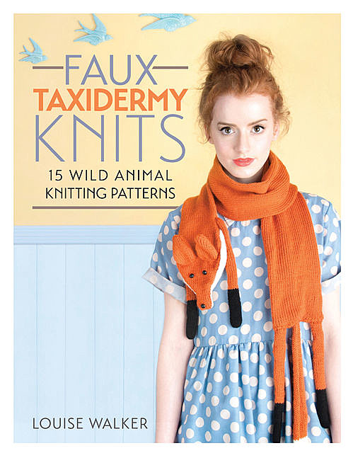 Faux Taxidermy Knits, Louise Walker
