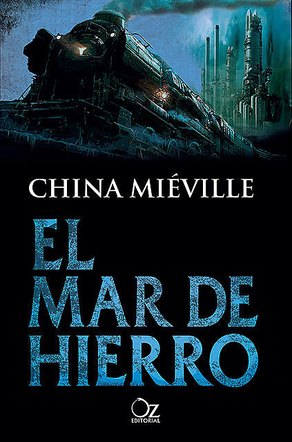 El mar de hierro, China Miéville