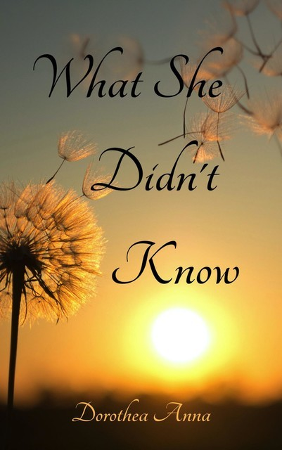 What She Didn't Know, Dorothy Robey