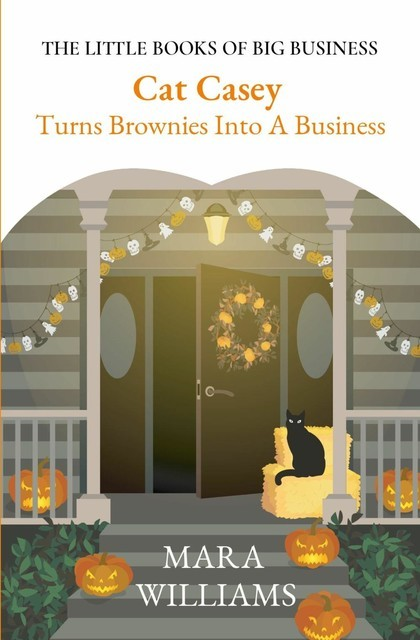 Cat Casey Turns Brownies Into A Business, Mara Williams