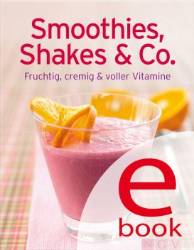 Smoothies, Shakes & Co, Göbel Verlag, Naumann, amp