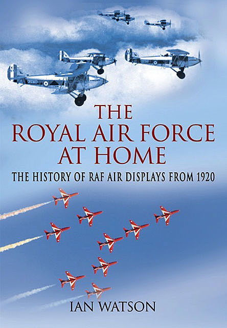 The Royal Air Force at Home, Ian Watson