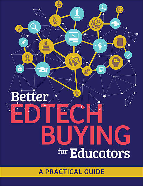 Better Edtech Buying for Educators, ISTE Staff
