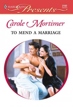 A Marriage To Remember, Carole Mortimer