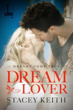 Dream Lover, Stacey Keith