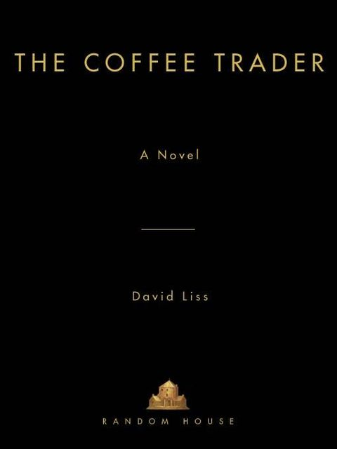 The Coffee Trader, David Liss