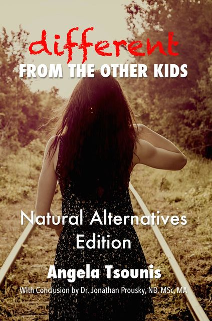 Different From the Other Kids – Natural Alternatives Edition, Angela Tsounis