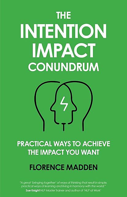 The Intention Impact Conundrum, Florence Madden