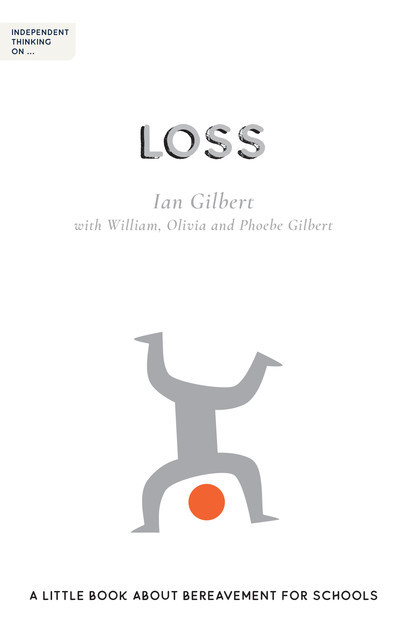 Independent Thinking on Loss, Ian Gilbert