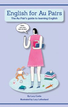 English for Au Pairs, Lucy Curtis