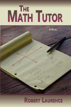 The Math Tutor, Robert Laurence