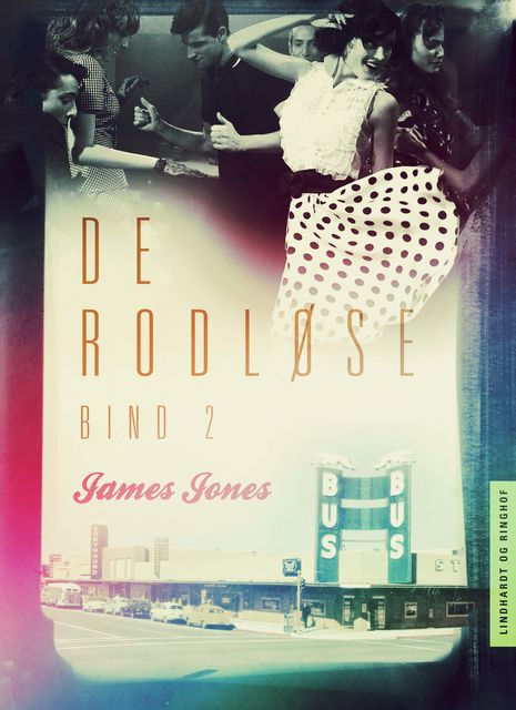 De rodløse bind 2, James Jones