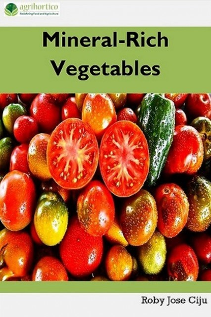 Mineral-Rich Vegetables, Roby Jose Ciju