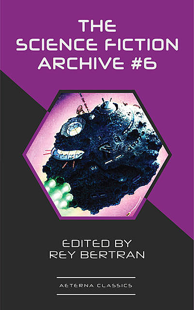 The Science Fiction Archive #6, Harry Harrison, Poul Anderson, Frank Herbert, Ben Bova, Murray Leinster, Henry Beam Piper