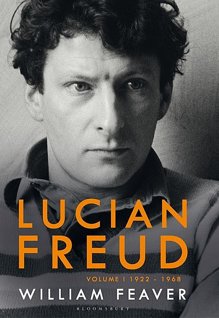 The Lives of Lucian Freud, William Feaver