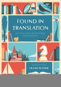 Found in Translation, Frank Wynne