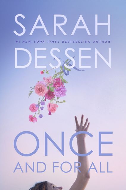 Once and for All, Sarah Dessen